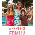 A Perfect Family 10 A Perfect Family