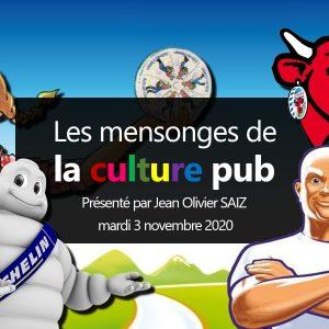Conférence ''Les mensonges de la culture Pub'' par Jean-Olivier SAIZ 42 Affiche conference PUB